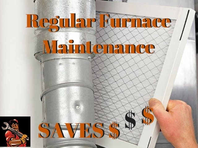 REgular Furnace Maintenance Save Money