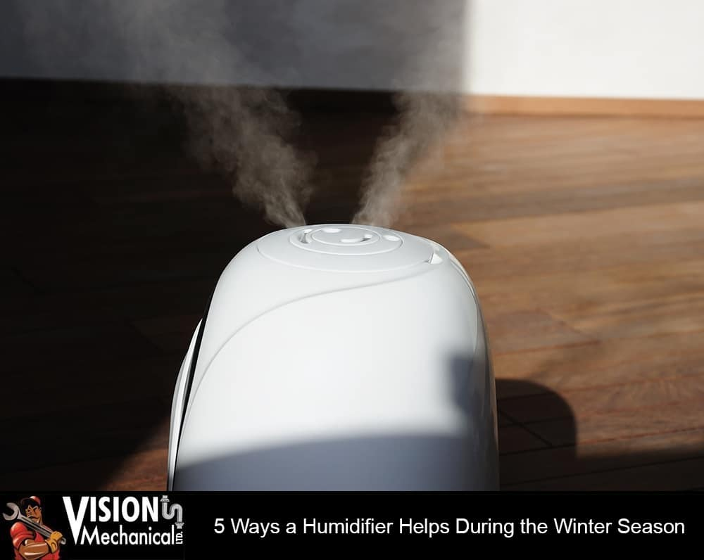 5 Ways a Humidifier Helps During the Winter Season