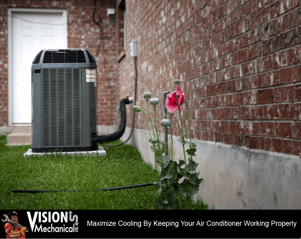 Maximize Cooling By Keeping Your Air Conditioner Working Properly